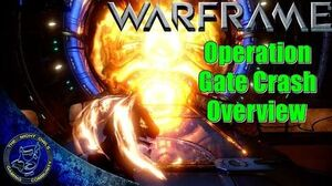 Warframe Operation Gate Crash Detailed Overview - What You Need to Do!
