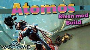 Warframe - ATOMOS RIVEN Mod - NO ESCAPING THIS