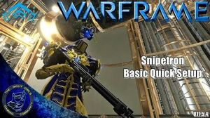 Warframe Snipetron Basic Quick Setup (U17.5