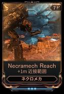 Necramech Reach