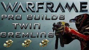 Warframe Twin Gremlins Pro Builds 3 Forma Update 12