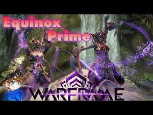 Equinox Prime Build 2021 (Guide) - Anima & Animus - Warframe