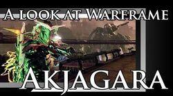 A look at Warframe Akjagara