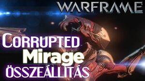 Warframe - Corrupted Mirage (HD)(HUN)