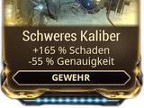 Schweres Kaliber