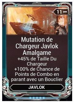 Mutation de Chargeur Javlok Amalgame