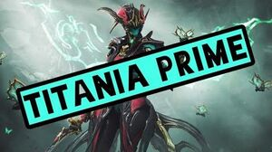 How To Get Titania Prime Warframe Relic Farming Guide 2020