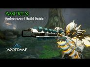 Amprex, Upgrading To The Point We Always Wanted - Warframe