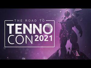 Warframe - Road to TennoCon 2021