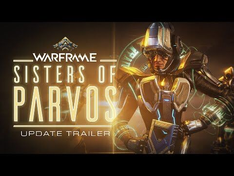 Warframe_-_Sisters_of_Parvos_Coming_Soon_To_All_Platforms!