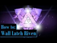 How to Unveil Wall Latch Riven - Warframe