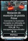 Mutación de munición de pistola Prime.png
