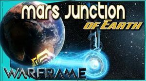 Warframe - MARS JUNCTION OF EARTH - What you need to know