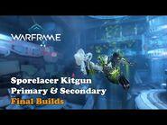 Sporelacer Kitgun Final Builds and Loki Prime Giveaway - Warframe