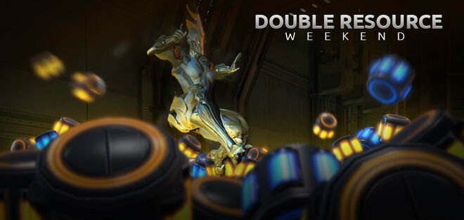 Weekend Special: Double Resource Weekend!