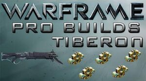Warframe Tiberon Pro Builds 5 Forma Update 14.9