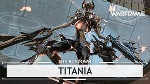 Warframe Titania, Size Means Everything therundown