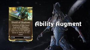 Shields of Shadows (Nekros Augment)