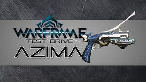 Warframe Test Drive Azima 3 Forma