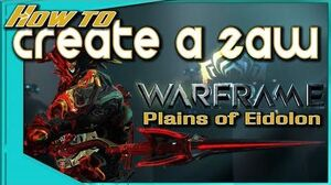 Warframe - HOW TO CREATE A ZAW - All info and tips