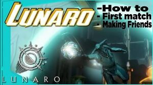 LUNARO - Introduction First Match Warframe Sports