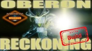 Warframe Builds - OBERON RECKONING BUILD Update 15