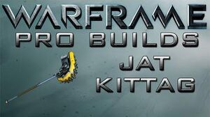 Warframe Jat Kitag Pro Builds Update 14.8