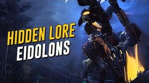 Hidden Lore Origins of The Eidolons! (Warframe)