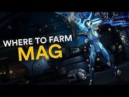 Where to farm Mag! (Warframe)