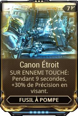 Canon Étroit