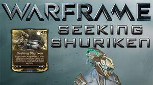Warframe Seeking Shuriken Update 15.6