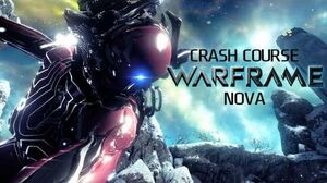 Crash Course In WARFRAME - Nova