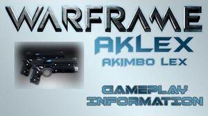 Warframe - Gameplay & Information AKLex (Akimbo Pistols)