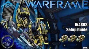 Warframe My Inaros Setup Guide 3x Forma U18.6