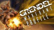 Warframe Profile - Grendel