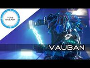 Warframe Review - VAUBAN (Rework MàJ 26) - Warframe -FR-