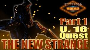 Warframe Quest - THE NEW STRANGE Part 1 Chroma Chassis Update 16