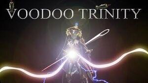WARFRAME - Voodoo Trinity