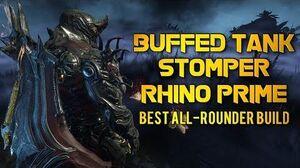 Warframe BUFFED TANK STOMPER RHINO PRIME BEST ALL-ROUNDER BUILD