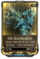 Vile Acceleration