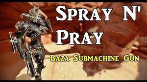 Baza Builds Spray N' Pray (5 Forma)