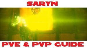 Saryn PVE & PVP guide