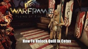 Warframe How To Unlock Quills in Plains of Eidolon
