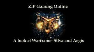 A look at warframe silva and aegis