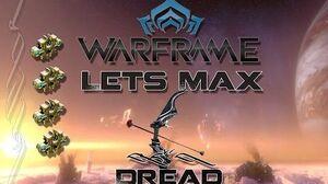 Lets Max (Warframe) E45 - Dread