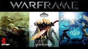 Let's Build Warframe - Silva & Aegis