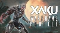 Warframe Profile - Xaku