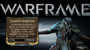 Warframe Curative Undertow - Hydroid