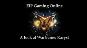 A look at Warframe Karyst