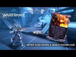 Miter God Riven & Weapon Build Showcase - Warframe